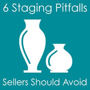6 staging pitfalls to avoid