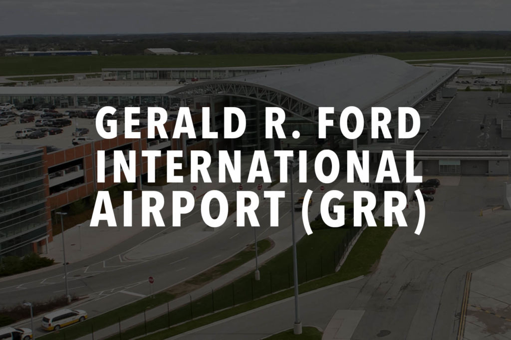 Gerald R. Ford International Airport (GRR)